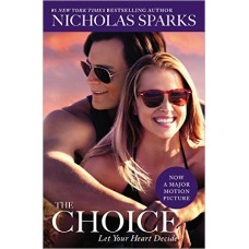 The Choice Paperback – December 22, 2015 by Nicholas Sparks  (Author)