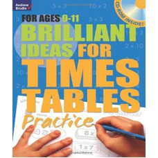 BRILLIANT IDEAS FOR TIMES TABLES PRACTICE 9-11 BY : MOLLY POTTER