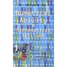 NUMERICAL ABILITY AND MATHEMATICAL APTITUDE BY : A.B. RAO