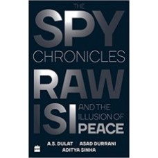 The spy chronicles Hardcover  by Aditya Sinha