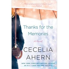 Thanks for the Memories: A Novel Paperback  by Cecelia Ahern