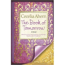 The Book of Tomorrow:  by Cecelia Ahern